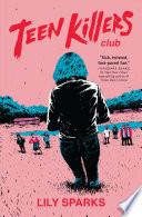 Teen Killers Club Book PDF