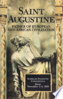 Saint Augustine Father Of European And African Civilization