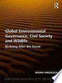 Global Environmental Governance  Civil Society and Wildlife