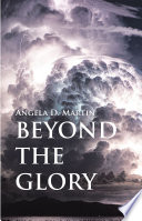 Beyond the Glory
