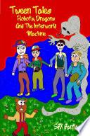 Tween Tales   Robots  Dragons and the Interworld Machine