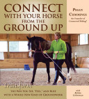 Connect with Your Horse from the Ground Up
