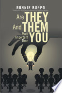 Are They And Them More Important Than You Impact And Influence That They