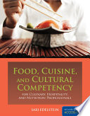 illustration Food, Cuisine, and Cultural Competency for Culinary, Hospitality, and Nutrition Professionals