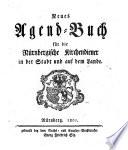 Neues Agend-Buch für die Nürnbergische Kirchendiener in der Stadt und auf dem Lande