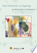 download ebook the polemics of ageing as reflected in literatures. essays on ageing in literature and interviews with vikram chandra, james halperin, doris lessing, zadies smith and terri-ann white pdf epub