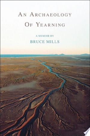 An Archaeology of Yearning - ISBN:9780988692220