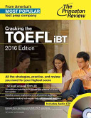 Cracking the TOEFL Ibt with Audio CD  2016 Edition
