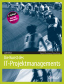 Die Kunst Des It-projektmanagements (2nd Edition)