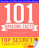 Top Secret Twenty One   101 Amazing Facts You Didn t Know