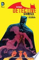 Batman  Detective Comics Vol  6  Icarus