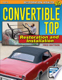 Convertible Top Restoration And Installation