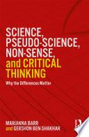 Science Pseudo Science Non Sense And Critical Thinking