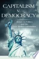 Capitalism v  Democracy