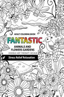 Fantastic Animals and Flowers Garden