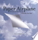 Paper Airplane And Independently Follows The Story
