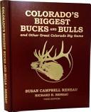 Colorado's Biggest Bucks and Bulls