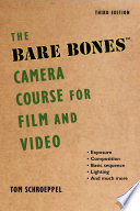 The Bare Bones Camera Course for Film and Video Book PDF