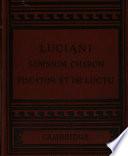luciani somnium charon piscator et de luctu with english notes