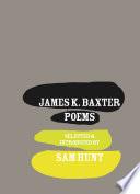 James K. Baxter The Poems Of James K Baxter