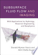 Subsurface Fluid Flow and Imaging