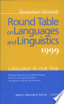 Georgetown University Round Table on Languages and Linguistics  GURT  1999  Language in Our Time
