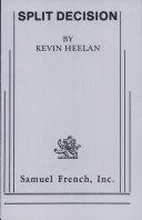 Split Decision by Kevin Heelan