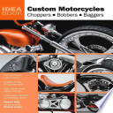 Custom Motorcycles  Choppers  Bobbers  Baggers