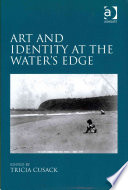 Art and Identity at the Water s Edge Book PDF