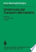 Cerebrovascular Transport Mechanisms