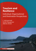 Tourism And Resilience : responding to change -- individual resilience...