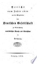 Bericht vom jahre ... an die mitglieder der Deutschen Gesellschaft zu Erforschung vaterla ndischer Sprache und Alterthu mder in Leipzig