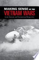 Making Sense Of The Vietnam Wars