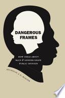 Dangerous Frames