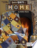 Quick Quilts for Home