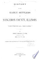 History Of The Early Settlers Of Sangamon County Illinois