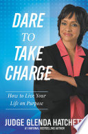 Dare to Take Charge