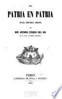 De patria en patria  novela historica original