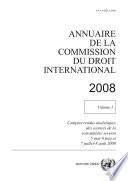 Annuaire de la Commission du Droit International 2008, Vol. I