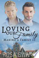 Loving our Family  Making a Family 10