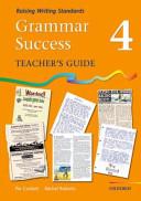 Grammar Success: Level 4: Teacher's Guide 4