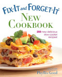 Fix-It and Forget-It New Cookbook Book
