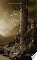 A Vow of Glory  Book  5 in the Sorcerer s Ring
