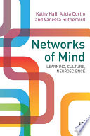 Networks of Mind  Learning  Culture  Neuroscience