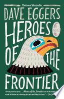 Heroes of the Frontier
