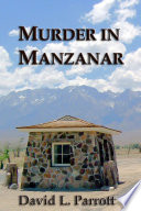 Murder In Manzanar