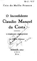 O inconfidente Claudio Manoel da Costa