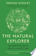 The Natural Explorer  Understanding Your Landscape