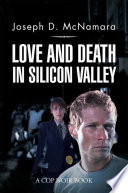 Love and Death in Silicon Valley