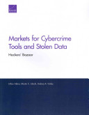 Markets for Cybercrime Tools and Stolen Data
